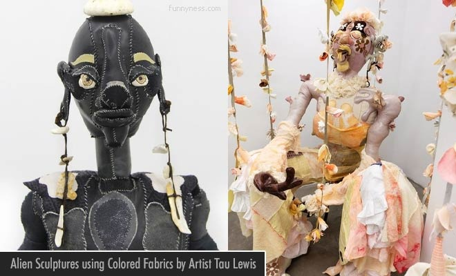 Alien Sculptures Using Fabric Patchwork-by Tau Lewis