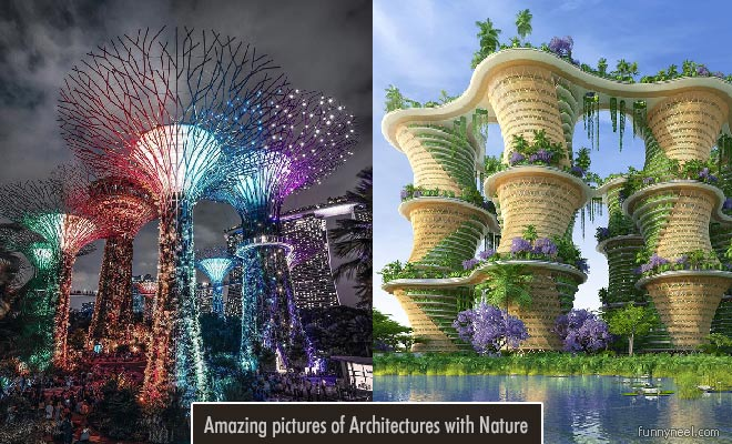 green buildings for a better world - amazing pictures of architectures with nature