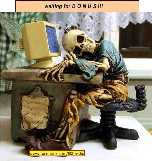 waiting for bonus